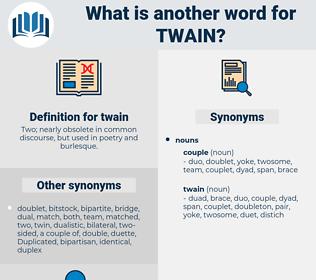 twain, synonym twain, another word for twain, words like twain, thesaurus twain