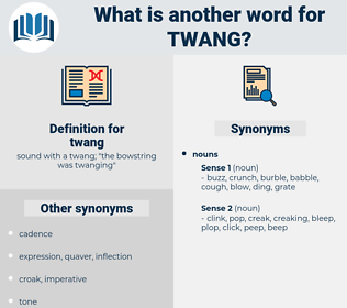 twang, synonym twang, another word for twang, words like twang, thesaurus twang