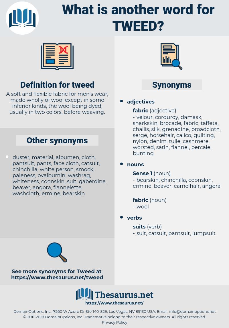 tweed, synonym tweed, another word for tweed, words like tweed, thesaurus tweed