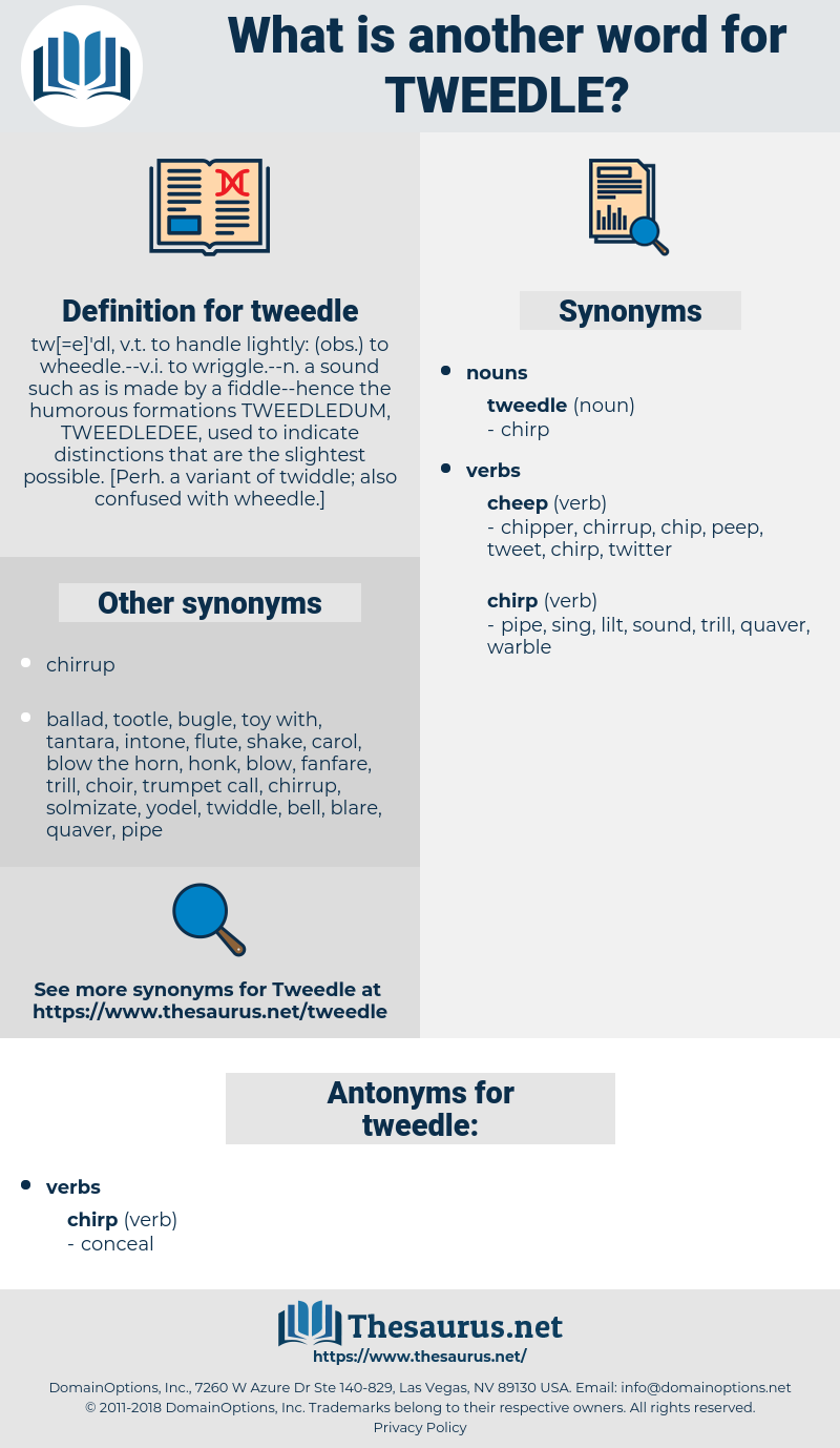 tweedle, synonym tweedle, another word for tweedle, words like tweedle, thesaurus tweedle