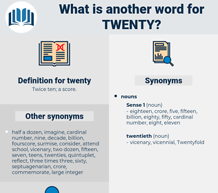 twenty, synonym twenty, another word for twenty, words like twenty, thesaurus twenty