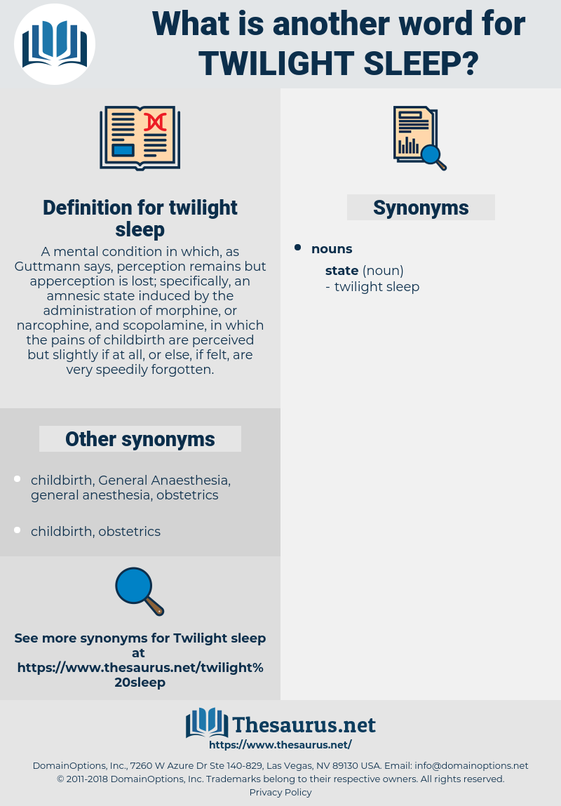 twilight sleep, synonym twilight sleep, another word for twilight sleep, words like twilight sleep, thesaurus twilight sleep