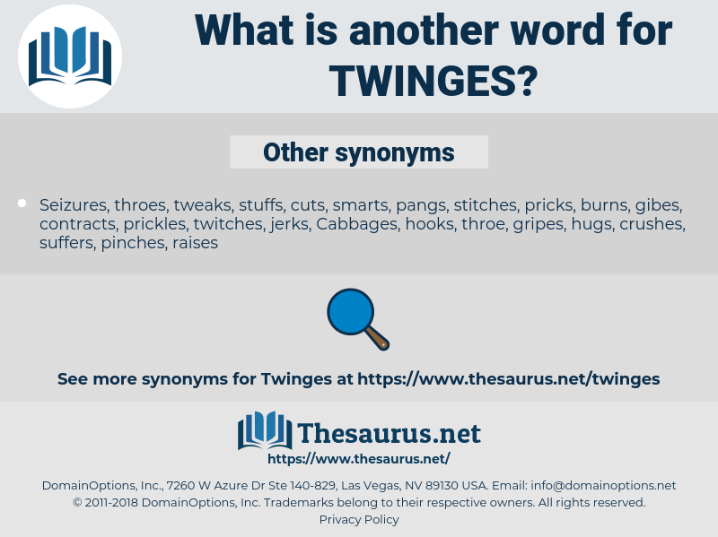 twinges, synonym twinges, another word for twinges, words like twinges, thesaurus twinges
