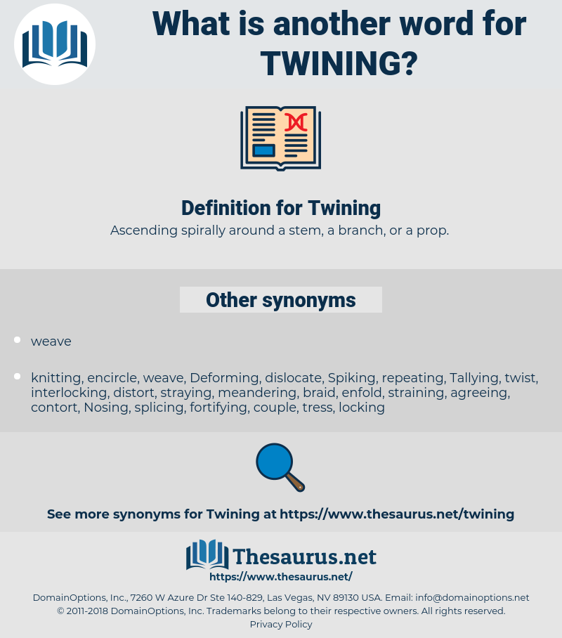 Twining, synonym Twining, another word for Twining, words like Twining, thesaurus Twining