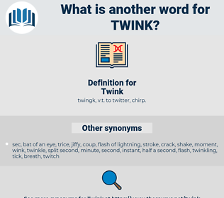 Twink, synonym Twink, another word for Twink, words like Twink, thesaurus Twink