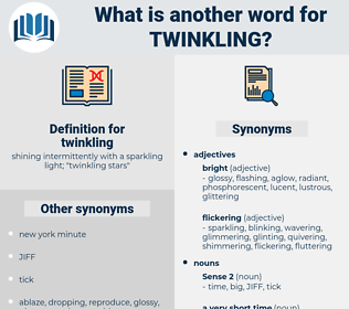 twinkling, synonym twinkling, another word for twinkling, words like twinkling, thesaurus twinkling