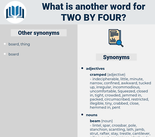 two-by-four, synonym two-by-four, another word for two-by-four, words like two-by-four, thesaurus two-by-four
