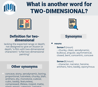 two-dimensional, synonym two-dimensional, another word for two-dimensional, words like two-dimensional, thesaurus two-dimensional