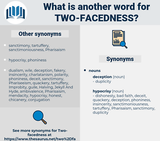 two facedness, synonym two facedness, another word for two facedness, words like two facedness, thesaurus two facedness