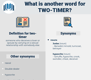 two-timer, synonym two-timer, another word for two-timer, words like two-timer, thesaurus two-timer