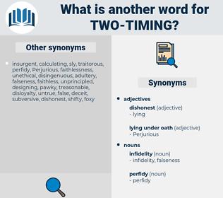 two-timing, synonym two-timing, another word for two-timing, words like two-timing, thesaurus two-timing