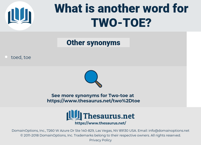 two-toe, synonym two-toe, another word for two-toe, words like two-toe, thesaurus two-toe