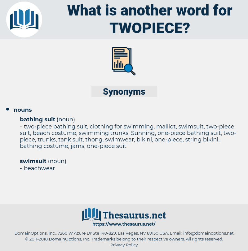 twopiece, synonym twopiece, another word for twopiece, words like twopiece, thesaurus twopiece