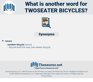 twoseater bicycles, synonym twoseater bicycles, another word for twoseater bicycles, words like twoseater bicycles, thesaurus twoseater bicycles