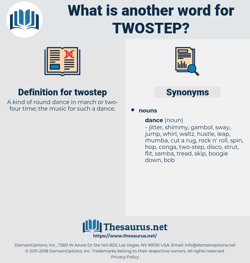 twostep, synonym twostep, another word for twostep, words like twostep, thesaurus twostep