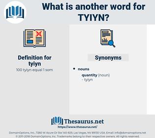 tyiyn, synonym tyiyn, another word for tyiyn, words like tyiyn, thesaurus tyiyn