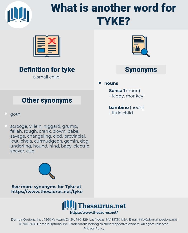 tyke, synonym tyke, another word for tyke, words like tyke, thesaurus tyke