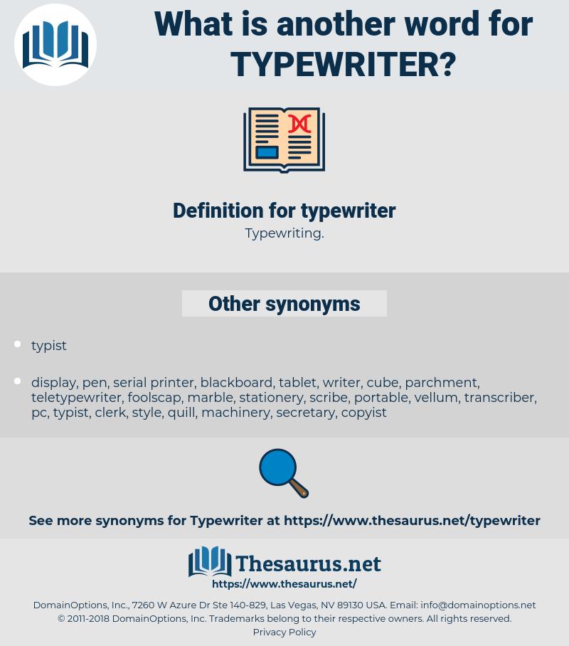 typewriter, synonym typewriter, another word for typewriter, words like typewriter, thesaurus typewriter