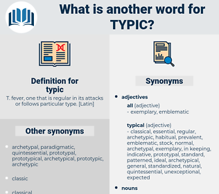 typic, synonym typic, another word for typic, words like typic, thesaurus typic