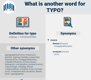 typo, synonym typo, another word for typo, words like typo, thesaurus typo