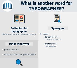 typographer, synonym typographer, another word for typographer, words like typographer, thesaurus typographer