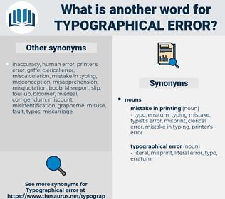 typographical error, synonym typographical error, another word for typographical error, words like typographical error, thesaurus typographical error