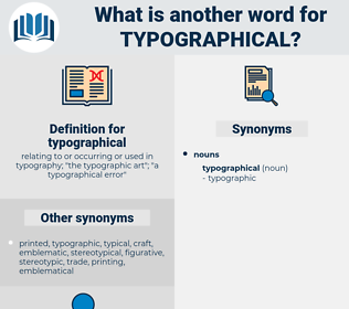 typographical, synonym typographical, another word for typographical, words like typographical, thesaurus typographical