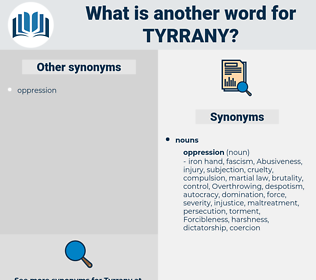 tyrrany, synonym tyrrany, another word for tyrrany, words like tyrrany, thesaurus tyrrany