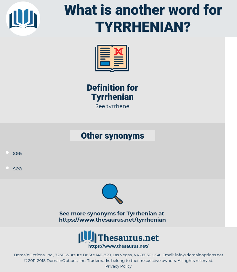 Tyrrhenian, synonym Tyrrhenian, another word for Tyrrhenian, words like Tyrrhenian, thesaurus Tyrrhenian