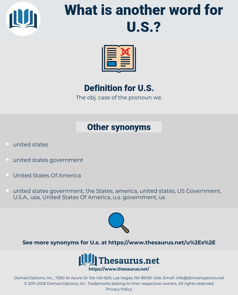 U.S., synonym U.S., another word for U.S., words like U.S., thesaurus U.S.