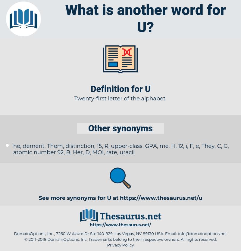 U, synonym U, another word for U, words like U, thesaurus U