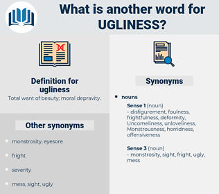 ugliness, synonym ugliness, another word for ugliness, words like ugliness, thesaurus ugliness