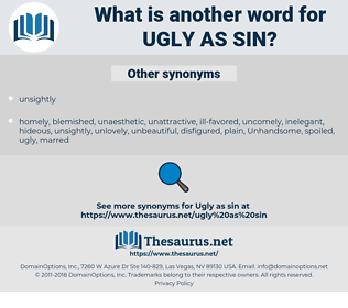 ugly as sin, synonym ugly as sin, another word for ugly as sin, words like ugly as sin, thesaurus ugly as sin