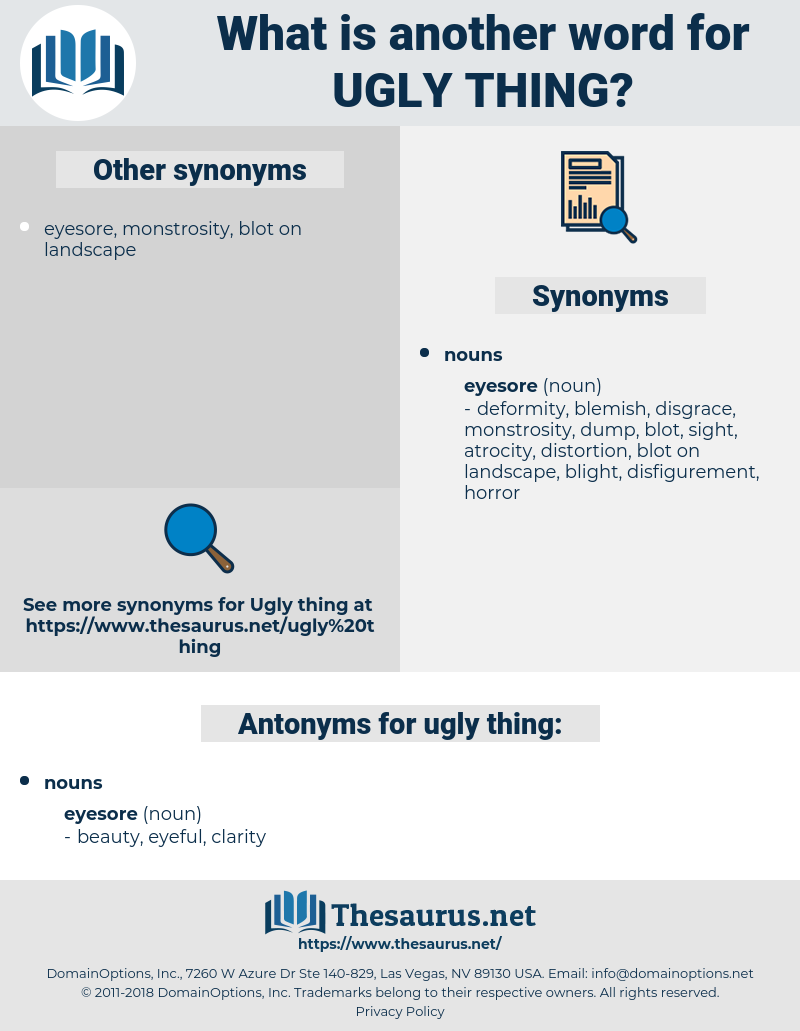 ugly thing, synonym ugly thing, another word for ugly thing, words like ugly thing, thesaurus ugly thing