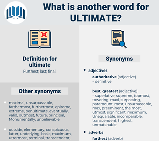 ultimate, synonym ultimate, another word for ultimate, words like ultimate, thesaurus ultimate