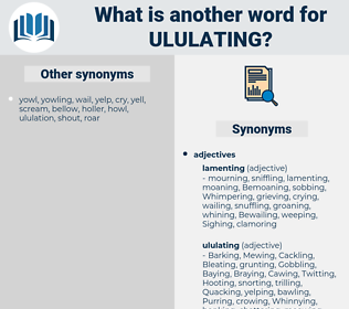 Ululating, synonym Ululating, another word for Ululating, words like Ululating, thesaurus Ululating
