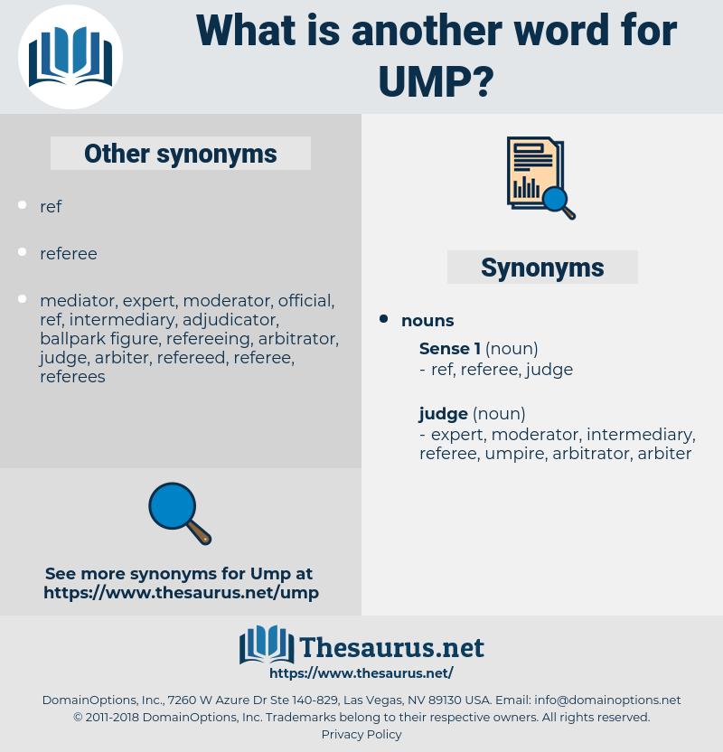 ump, synonym ump, another word for ump, words like ump, thesaurus ump