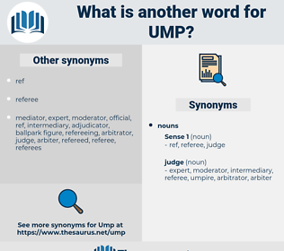 ump, synonym ump, another word for ump, words like ump, thesaurus ump