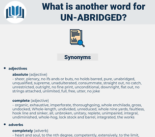 un abridged, synonym un abridged, another word for un abridged, words like un abridged, thesaurus un abridged