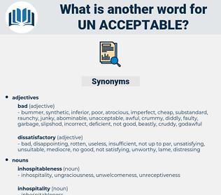 un-acceptable, synonym un-acceptable, another word for un-acceptable, words like un-acceptable, thesaurus un-acceptable