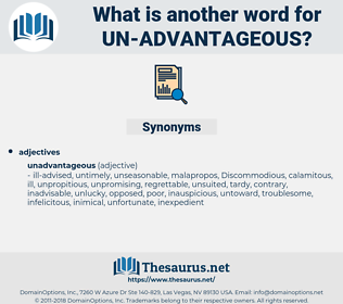 un-advantageous, synonym un-advantageous, another word for un-advantageous, words like un-advantageous, thesaurus un-advantageous