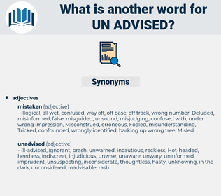 un-advised, synonym un-advised, another word for un-advised, words like un-advised, thesaurus un-advised