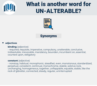 un-alterable, synonym un-alterable, another word for un-alterable, words like un-alterable, thesaurus un-alterable