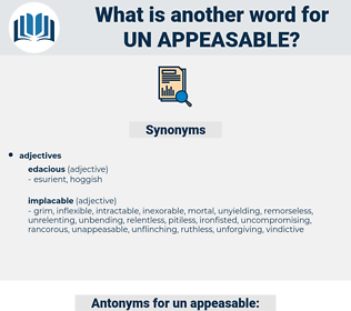 un-appeasable, synonym un-appeasable, another word for un-appeasable, words like un-appeasable, thesaurus un-appeasable