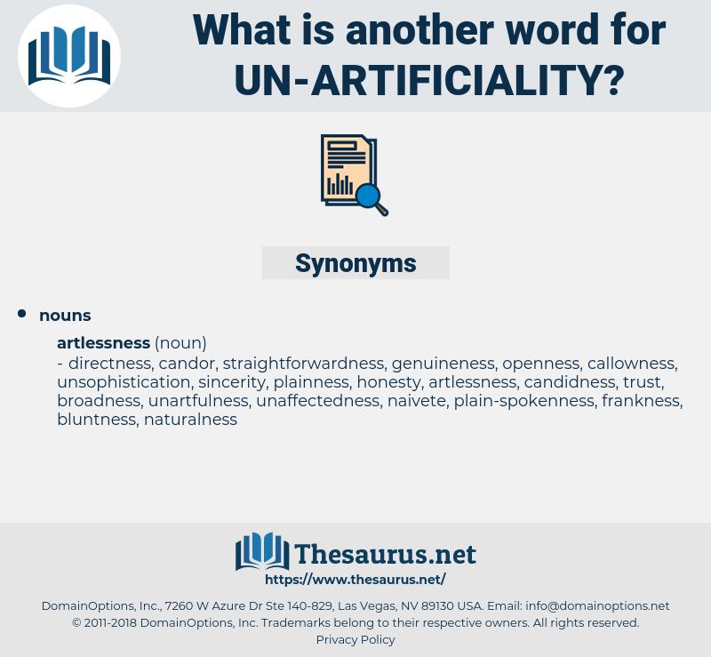 un-artificiality, synonym un-artificiality, another word for un-artificiality, words like un-artificiality, thesaurus un-artificiality