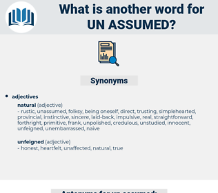un assumed, synonym un assumed, another word for un assumed, words like un assumed, thesaurus un assumed