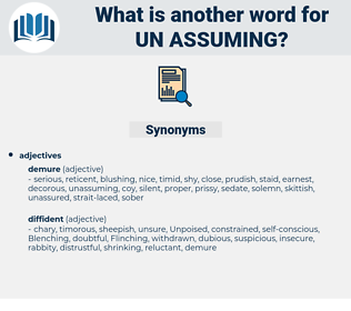 un assuming, synonym un assuming, another word for un assuming, words like un assuming, thesaurus un assuming