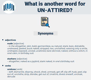 un attired, synonym un attired, another word for un attired, words like un attired, thesaurus un attired