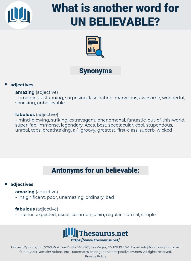 un-believable, synonym un-believable, another word for un-believable, words like un-believable, thesaurus un-believable