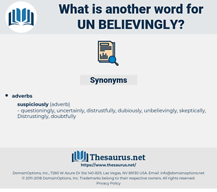 un believingly, synonym un believingly, another word for un believingly, words like un believingly, thesaurus un believingly